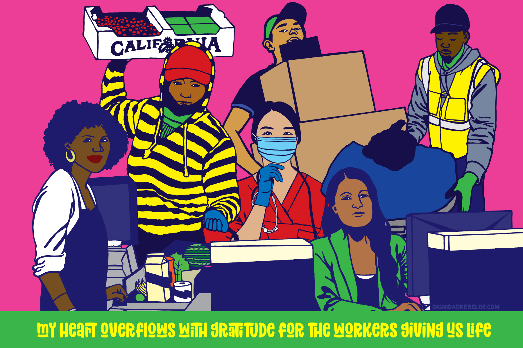 Solidarity with Essential Workers by Melanie Cervantes.