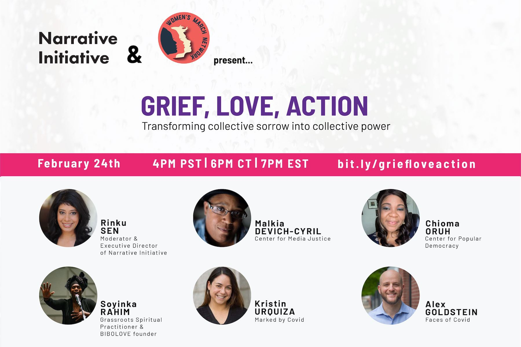 Grief, Love, Action is a webinary co-hosted by Narrative Initiative and the Women's March Network
